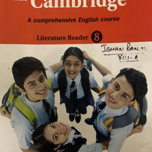 Cambridge with Kambridge literature reader class eight English