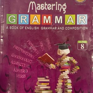Mastering grammar for class eighth