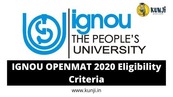 IGNOU OPENMAT 2020 Eligibility Criteria