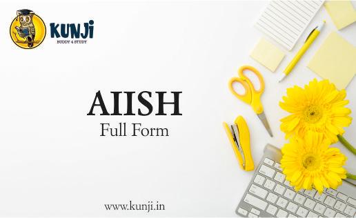 aiish full form