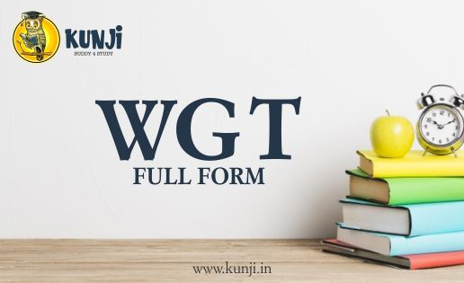 WGT Full Form, What does WGT stand for?