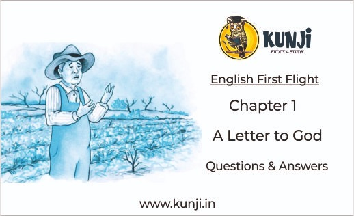 A Letter to God Class 10 English First Flight Chapter 1 NCERT Solutions
