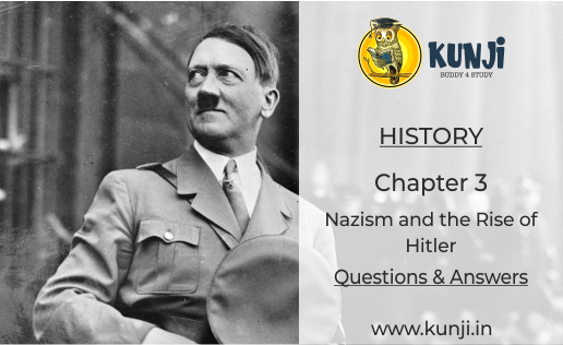 Class 9 History Chapter 3- Nazism and the Rise of Hitler