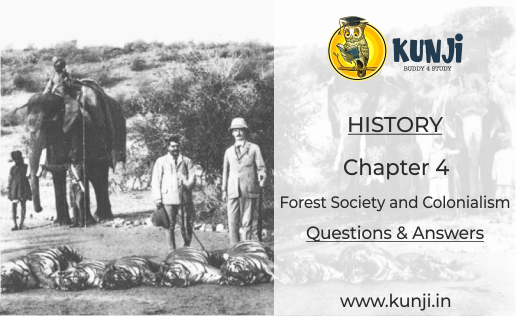 Class 9 History Chapter 4 – Forest Society and Colonialism
