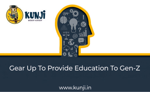 Gear Up to Provide Education to Gen-Z