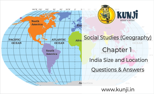 Geography Chapter 1 India Size and Location Class 9