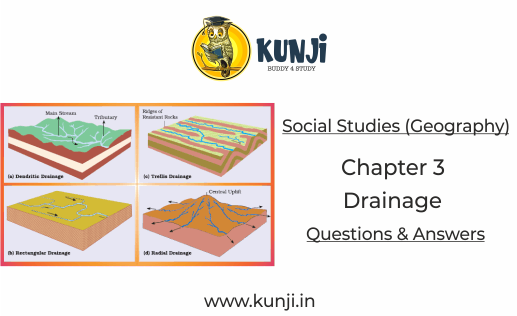 Geography Drainage Chapter 3 Class 9 Question Answers - NCERT Solutions