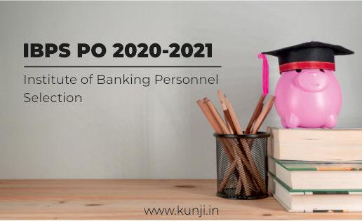 IBPS PO 2020-2021 Application Process, Exam Pattern, Syllabus