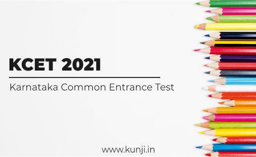 KCET 2021 Application Form, Dates, Eligibility, Exam Pattern