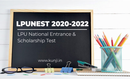 LPU National Entrance & Scholarship Test (LPUNEST) 2020-2022