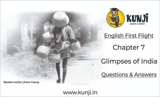 NCERT Solutions for Glimpses of India Chapter 7 English Class 10