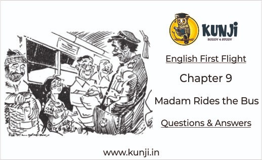 NCERT Solutions for Madam Rides the Bus Class 10 English Chapter 9