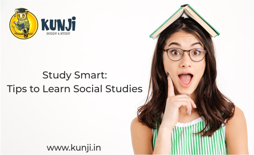 Study Smart-Tips to Learn Social Studies