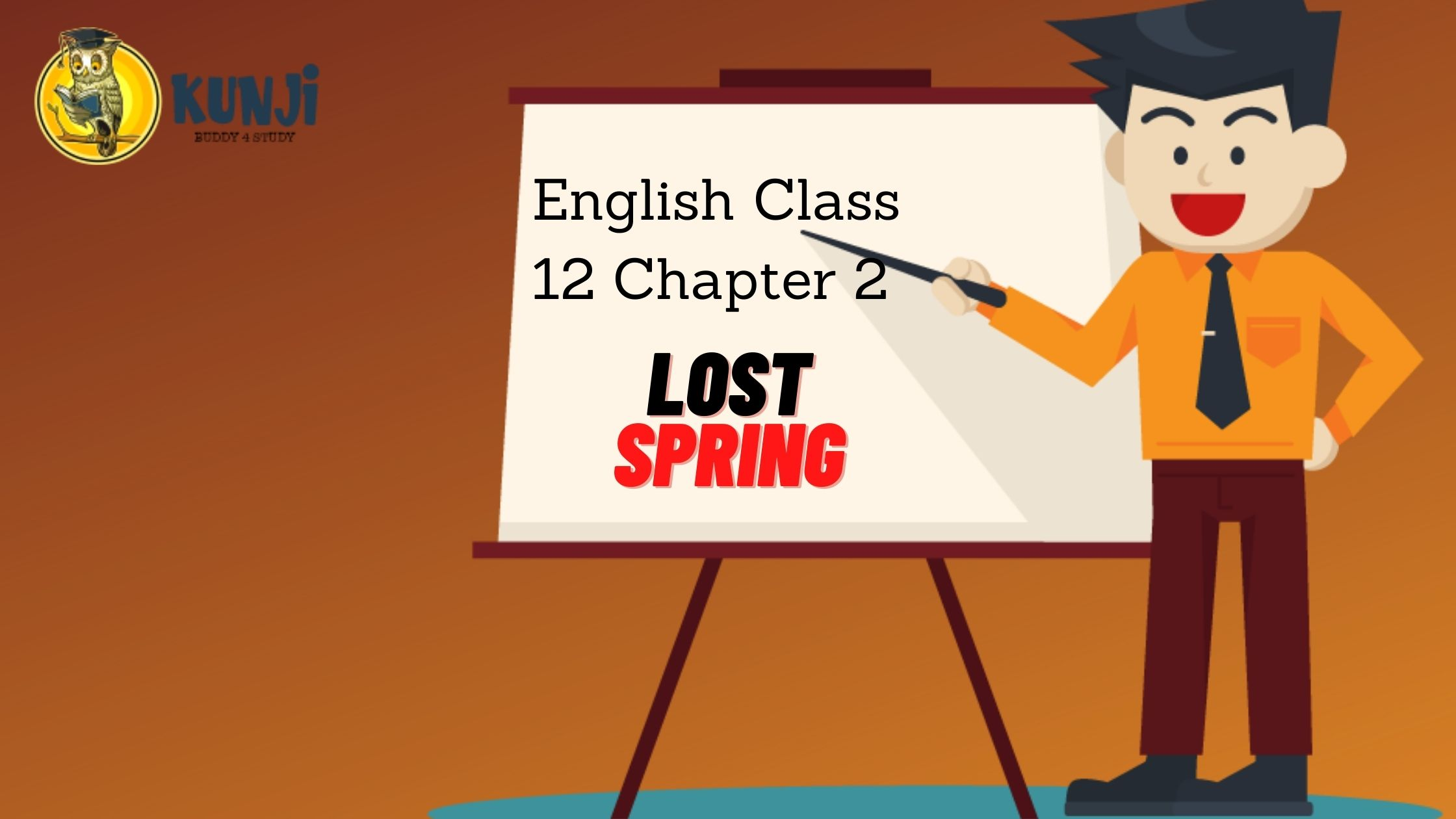 NCERT Solutions For 12TH Class English Chapter 2 Lost Spring