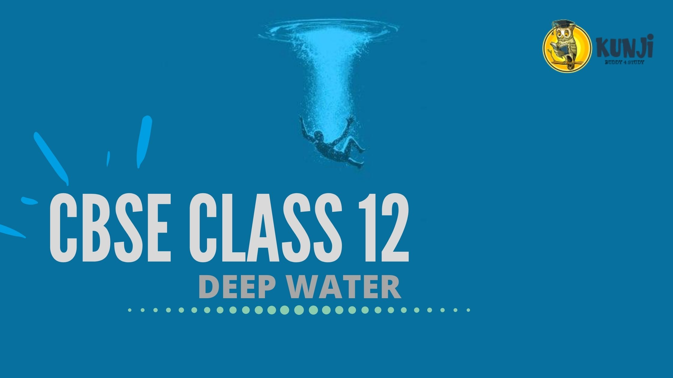 NCERT Solutions for 12th Class English Chapter 3 Deep Water