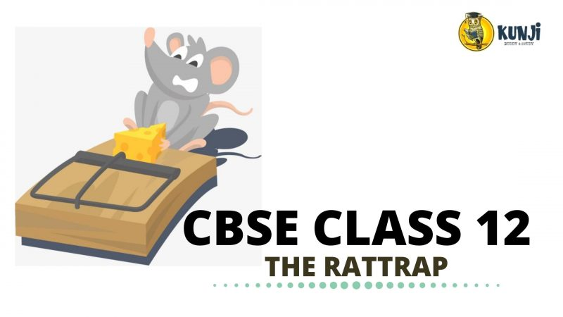 The Rattrap Class 12 Flamingo English Chapter 4 NCERT Solutions