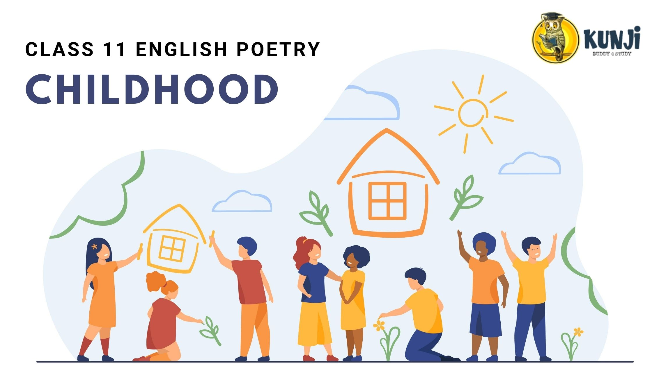 NCERT Solutions for 11th Class English poetry Childhood