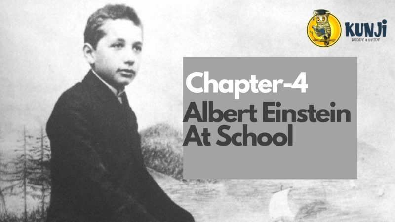 NCERT Solutions for 11th Class English Chapter Albert Einstein at School