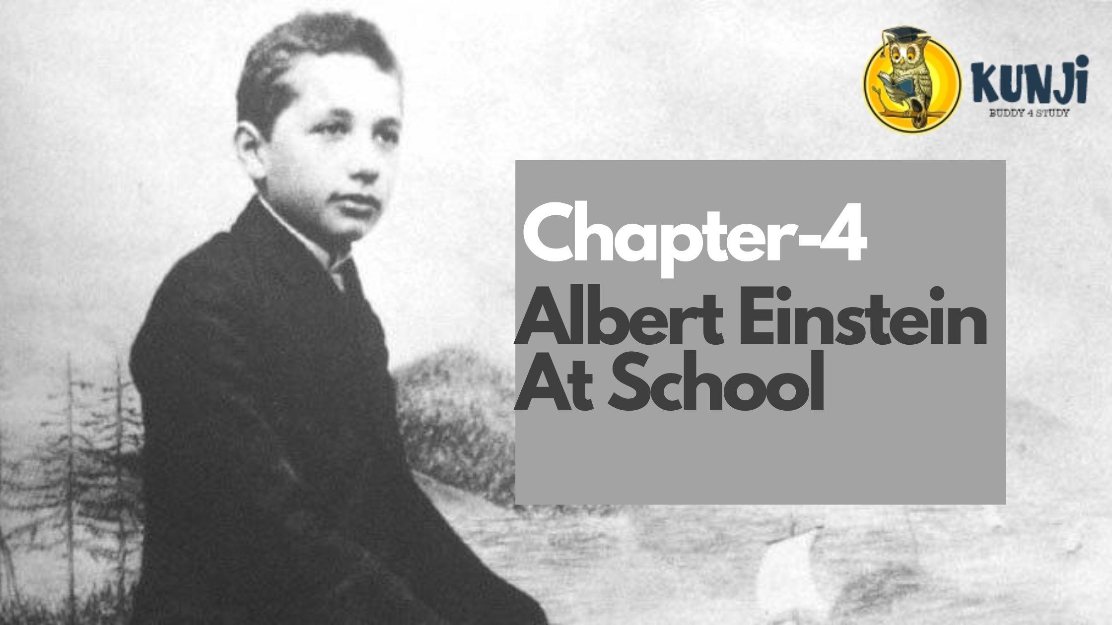 NCERT Solutions for 11th ClassEnglish Chapter Albert Einstein at School