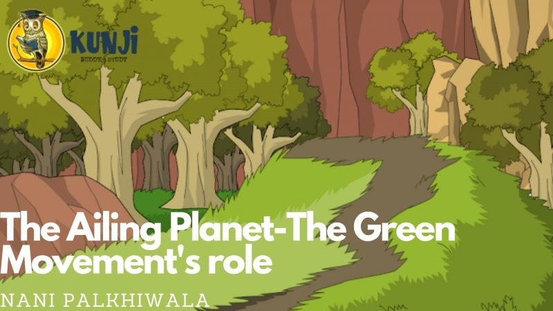 The Ailing Planet the Green Movements' Role