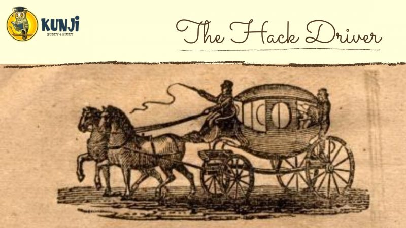 NCERT Solutions for 10th Class English Chapter 8 The Hack Driver