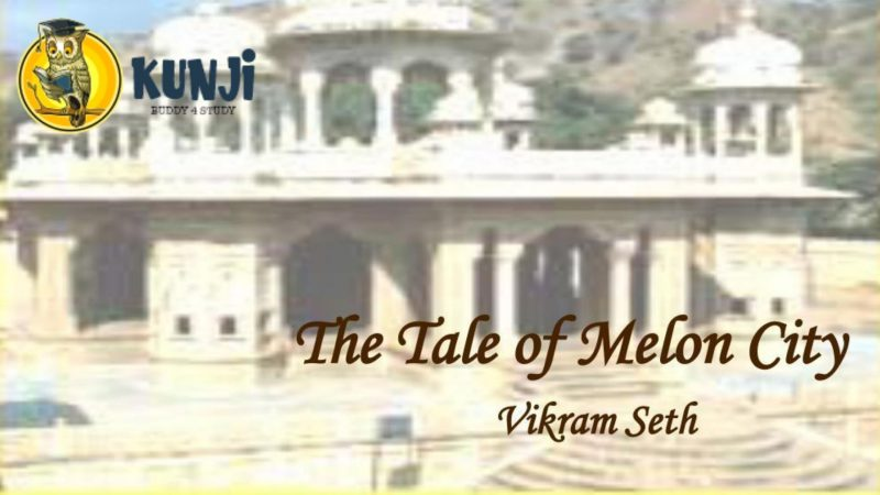 The Tale of Melon City by Vikram Seth