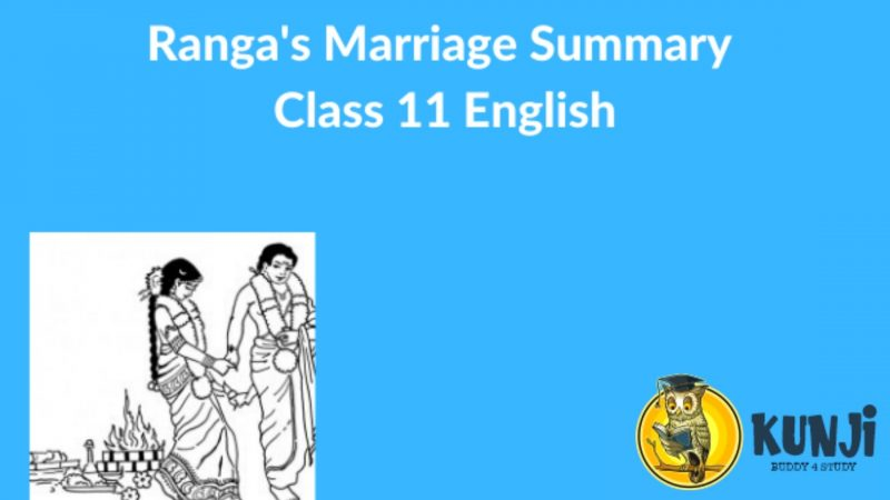 NCERT Solutions for 11th Class English Chapter Ranga's Marriage