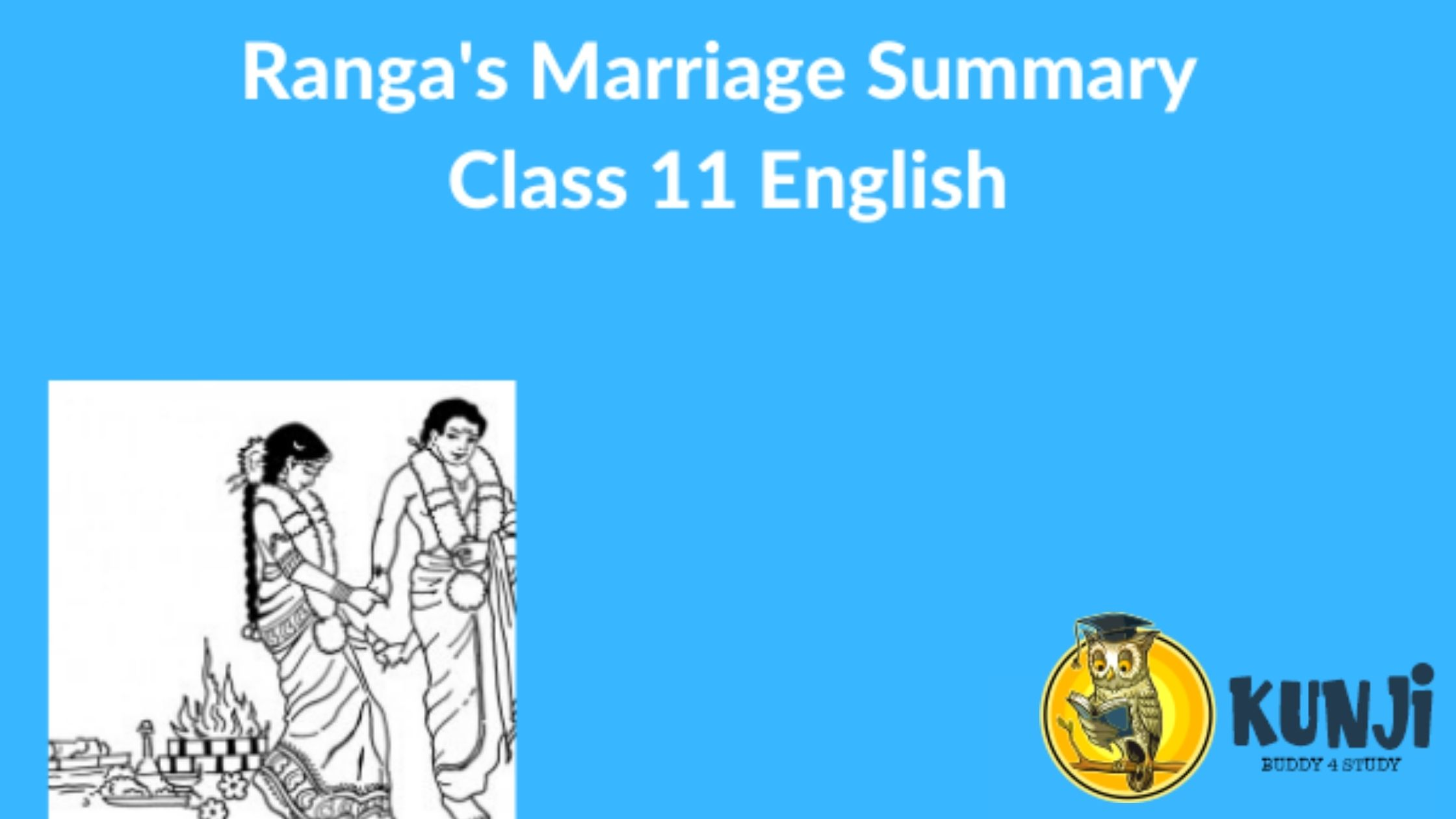 NCERT Solutions for 11th ClassEnglish Chapter Ranga's Marriage