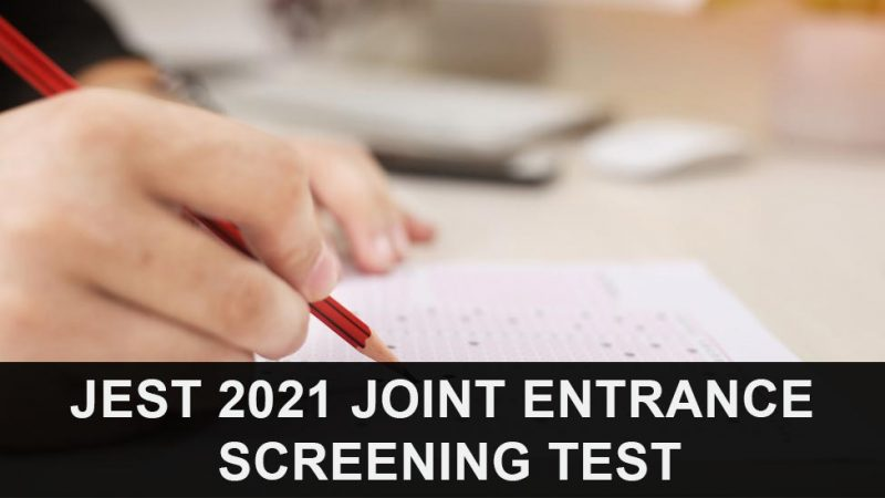 JEST 2021 Joint Entrance Screening Test