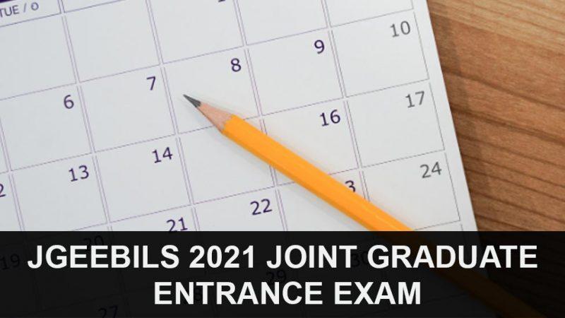JGEEBILS 2021 Joint Graduate Entrance Exam