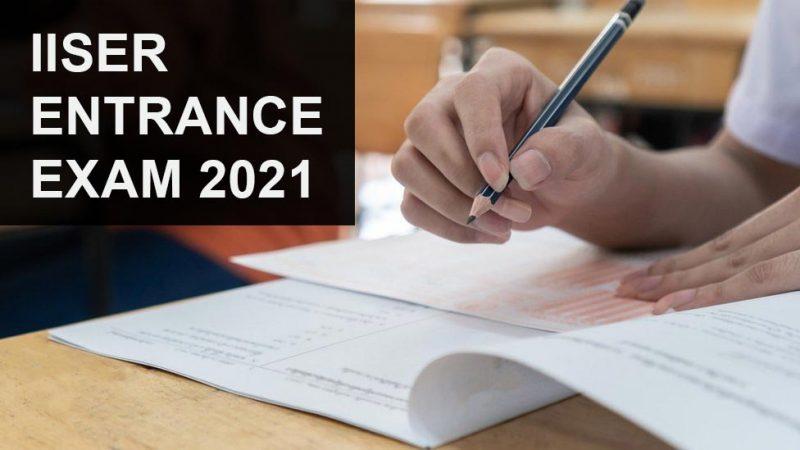 IISER Entrance Exam 2021
