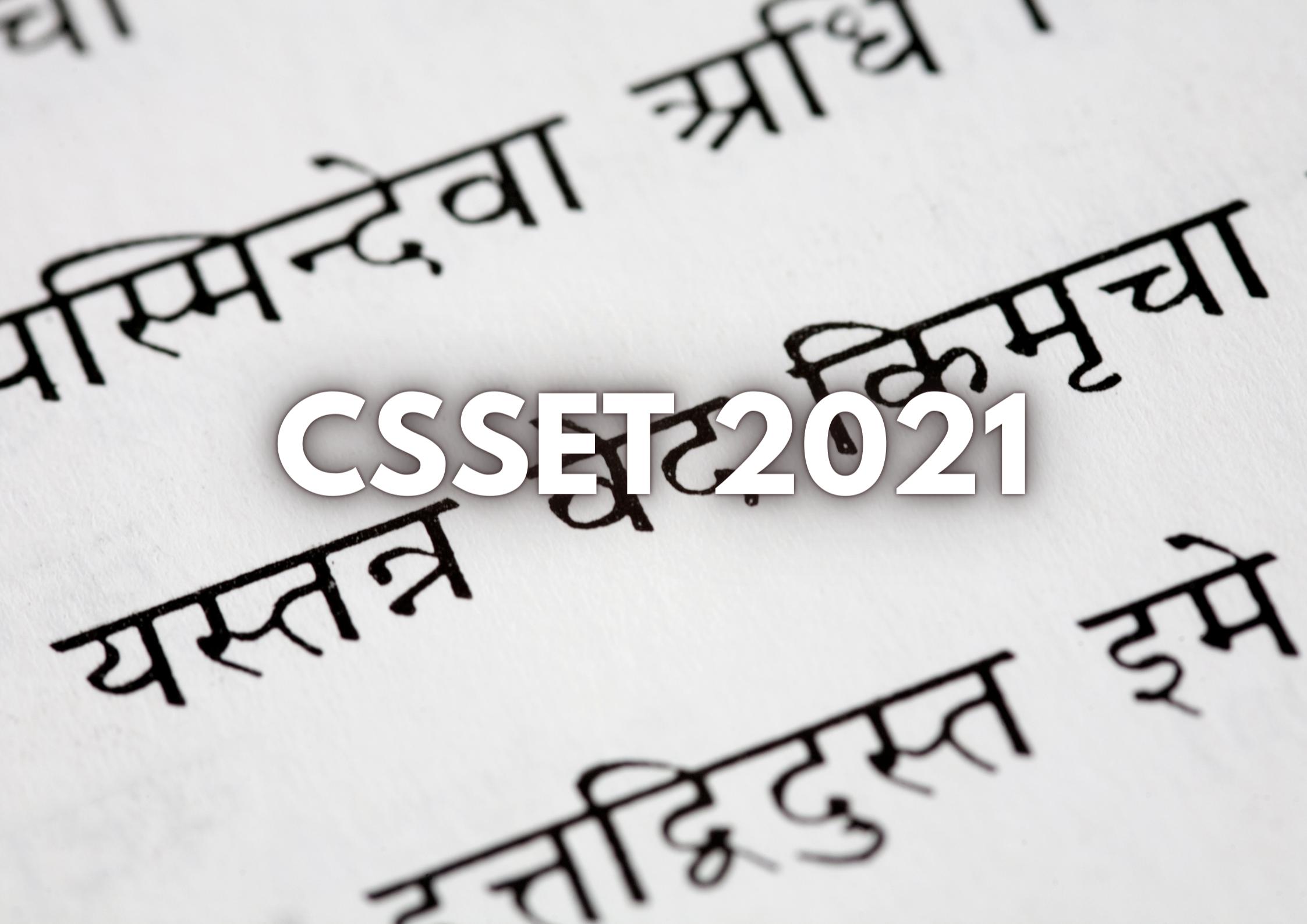 CSSET 2021 Notification: Registration, Dates(Tentative), Admit Card, Pattern and Syllabus