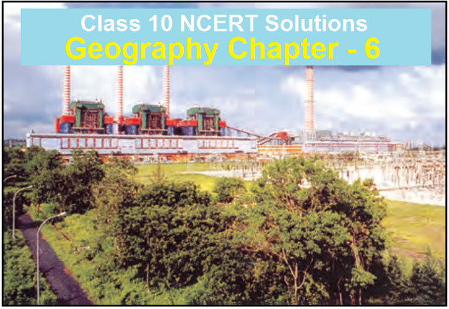 Class 10 Geography Chapter 6