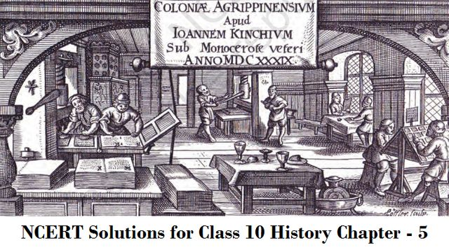 Print Culture and the Modern World NCERT Solutions for Class 10 History Chapter 5