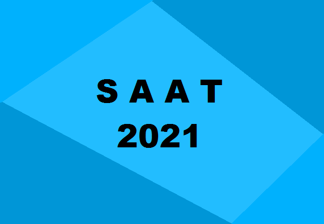 SAAT 2021 : Application Form (Released), Exam Dates, Pattern, Syllabus