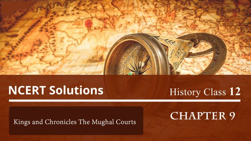 Kings and Chronicles The Mughal Courts