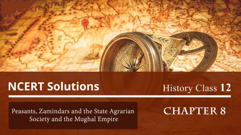 Peasants, Zamindars and the State Agrarian Society and the Mughal Empire