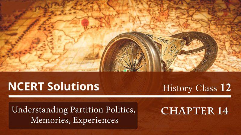 Understanding Partition Politics, Memories, Experiences