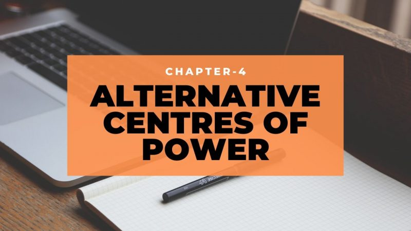 NCERT Solutions for Class 12 Political Science Chapter 4 Alternative Centres of Power