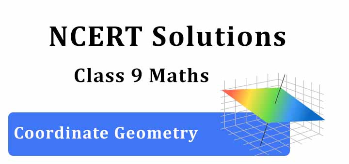 NCERT Solutions for Class 9 Maths Chapter 3 Coordinate Geometry